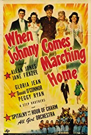 When Johnny Comes Marching Home Poster