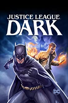 Justice League Dark (2017 Video)