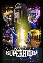 Daughter of a Superhero