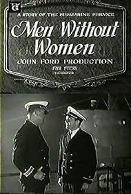 Men Without Women (1930) Poster - Movie Forum, Cast, Reviews