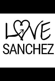 Love Sanchez (2016)