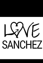 Love Sanchez Poster