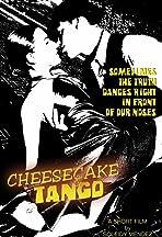 Cheesecake and Tango
