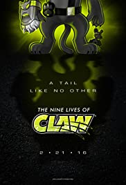 The Nine Lives of Claw Animated Pilot Poster