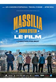 Massilia Sound System: Le film
