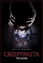 Creepypasta: The Movie