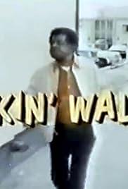 Walkin' Walter Poster