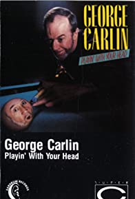 Primary photo for George Carlin: Playin' with Your Head
