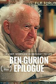 David Ben-Gurion in Ben-Gurion, Epilogue (2016)