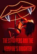 The Strippers and the Vampire's Daughter