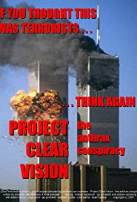 Primary photo for Project Clear Visions: The Anthrax Conspiracy