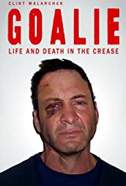 Goalie Life And Death In The Crease Tv Movie 2015 Imdb