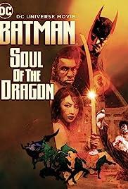 Batman: Soul of the Dragon Poster