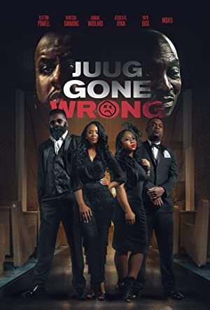 Juug Gone Wrong (2018)