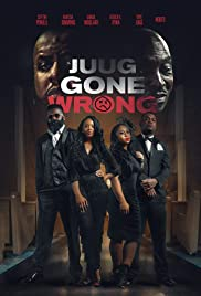 Juug Gone Wrong Poster