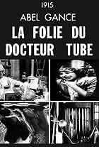 La folie du Docteur Tube