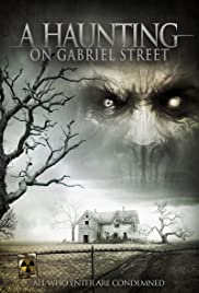 A Haunting on Gabriel Street Poster