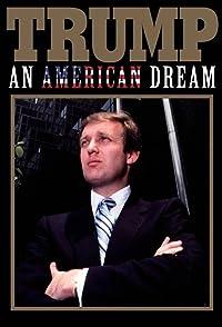 Trump An American Dreamสารคดีเจาะลึกตัวตน