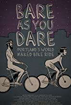 Bare As You Dare: Portland's World Naked Bike Ride