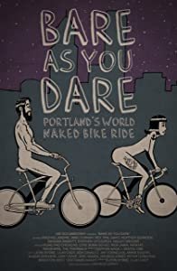 Movies sites free download Bare As You Dare: Portland's World Naked Bike Ride [2160p]