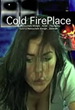 Cold Fire Place
