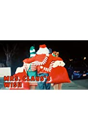 Mrs. Claus's Wish