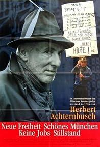 Primary photo for Neue Freiheit - Keine Jobs Schönes München: Stillstand