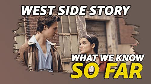What We Know About 'West Side Story' ... So Far