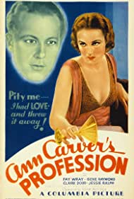 Gene Raymond and Fay Wray in Ann Carver's Profession (1933)