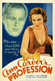 Ann Carver's Profession (1933) Poster - Movie Forum, Cast, Reviews