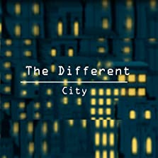 The Different City (2019)