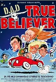 D.A.D.: True Believer Poster