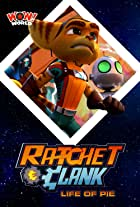 Ratchet & Clank: Life of Pie