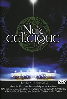 Nuit Celtique (2003 Video)