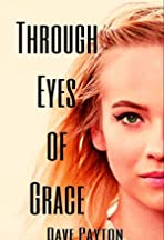 Through Eyes of Grace