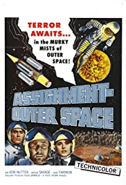 Assignment: Outer Space (1960) Poster - Movie Forum, Cast, Reviews