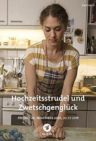 Primary photo for Hochzeitsstrudel und Zwetschgenglück
