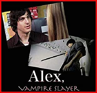 Website to download full movies Alex, Vampire Slayer Canada 2160p]