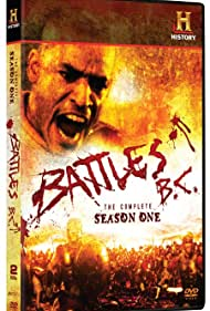 Battles BC (2009) Poster - TV Show Forum, Cast, Reviews