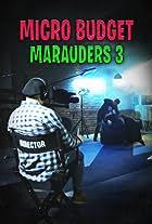Microbudget Marauders 3