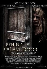Primary photo for Behind the Last Door