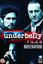Underbelly Files: Infiltration (2011) Poster - Movie Forum, Cast, Reviews