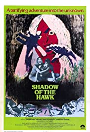 Shadow of the Hawk(1976) Poster - Movie Forum, Cast, Reviews