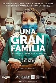 Una Gran Familia: Un Documental sobre Health Warriors