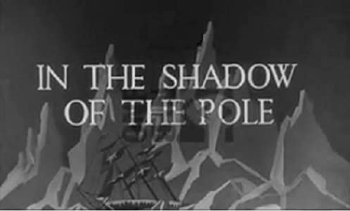 In the Shadow of the Pole
