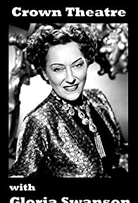Primary photo for Crown Theatre with Gloria Swanson