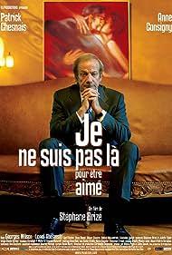 Patrick Chesnais in Je ne suis pas là pour être aimé (2005)