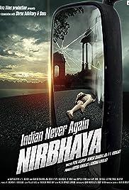 Indian Never Again Nirbhaya (2018) Hindi