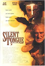 Silent Tongue (1993) Poster - Movie Forum, Cast, Reviews