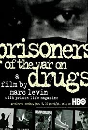 Prisoners of the War on Drugs Poster